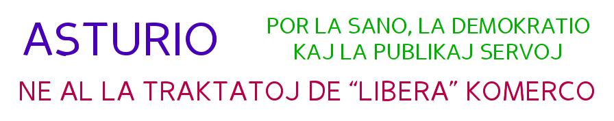 Asturio: Ne al la Traktatoj de Libera Komerco